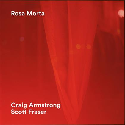 Craig Armstrong & Scott Armstrong - Rosa Morta