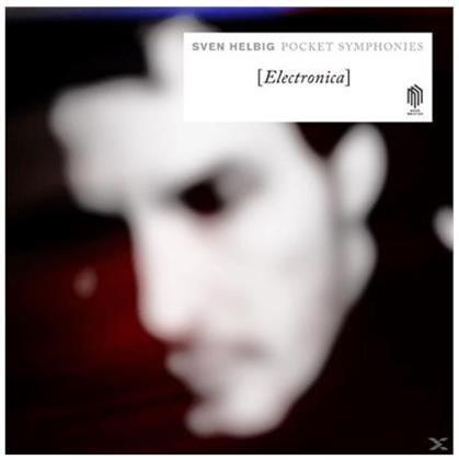 Sven Helbig, Kristjan Järvi & Quartett Faure - Pocket Symphonies - Electronica (LP)
