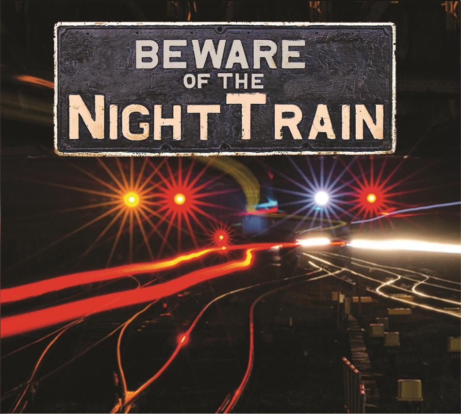 NightTrain - Beware Of The NightTrain