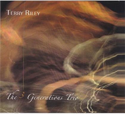 Terry Riley - 3 Generations Trio