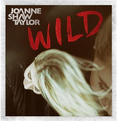 Joanne Shaw Taylor - Wild (Deluxe Edition)