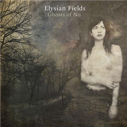 Elysian Fields - Ghosts Of No (LP)