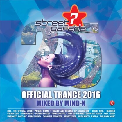 Streetparade 2016 - Trance - Mixed By Mind-X