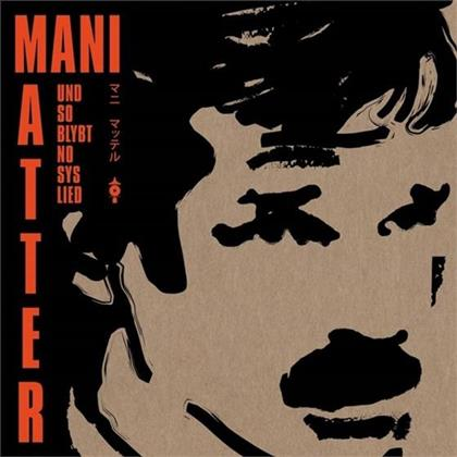 Und So Blybt No Sys Lied Mani Matter - Various - Tribute