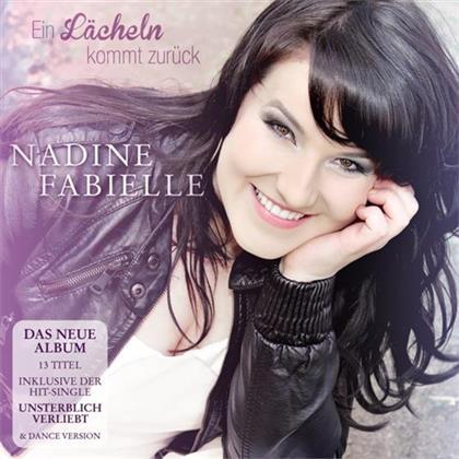 Nadine Fabielle - Ein Lächeln Kommt Zurück