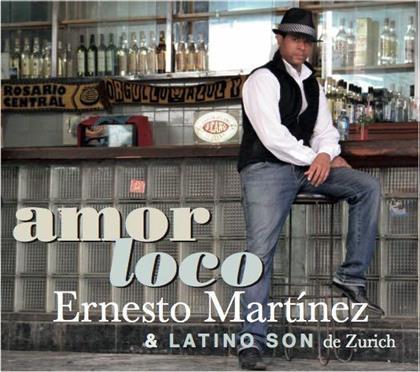Ernesto Martinez Ramos & Latino Son de Zurich - Amor Loco (CD + DVD)