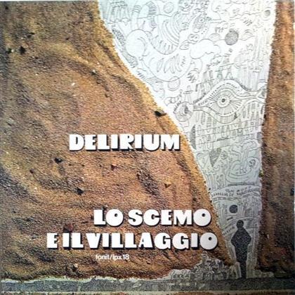 Delirium - Lo Scemo E Il Villagio (Limited Edition)