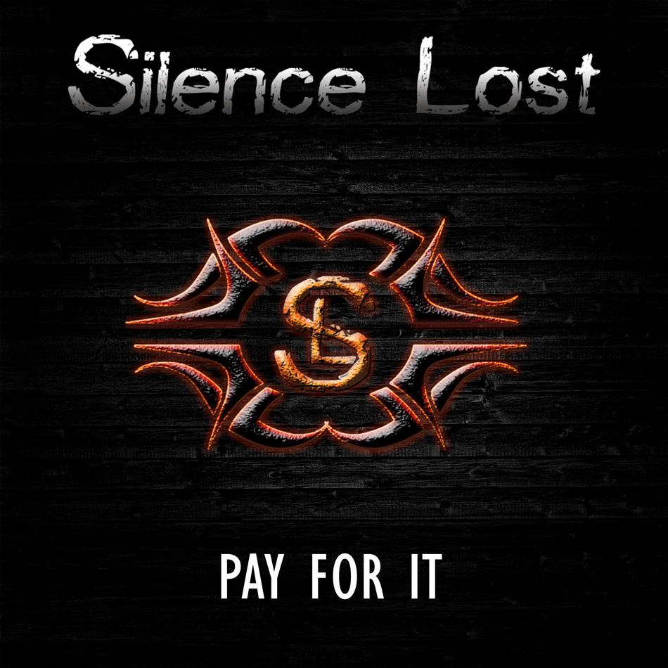 Silence Lost - Pay For It