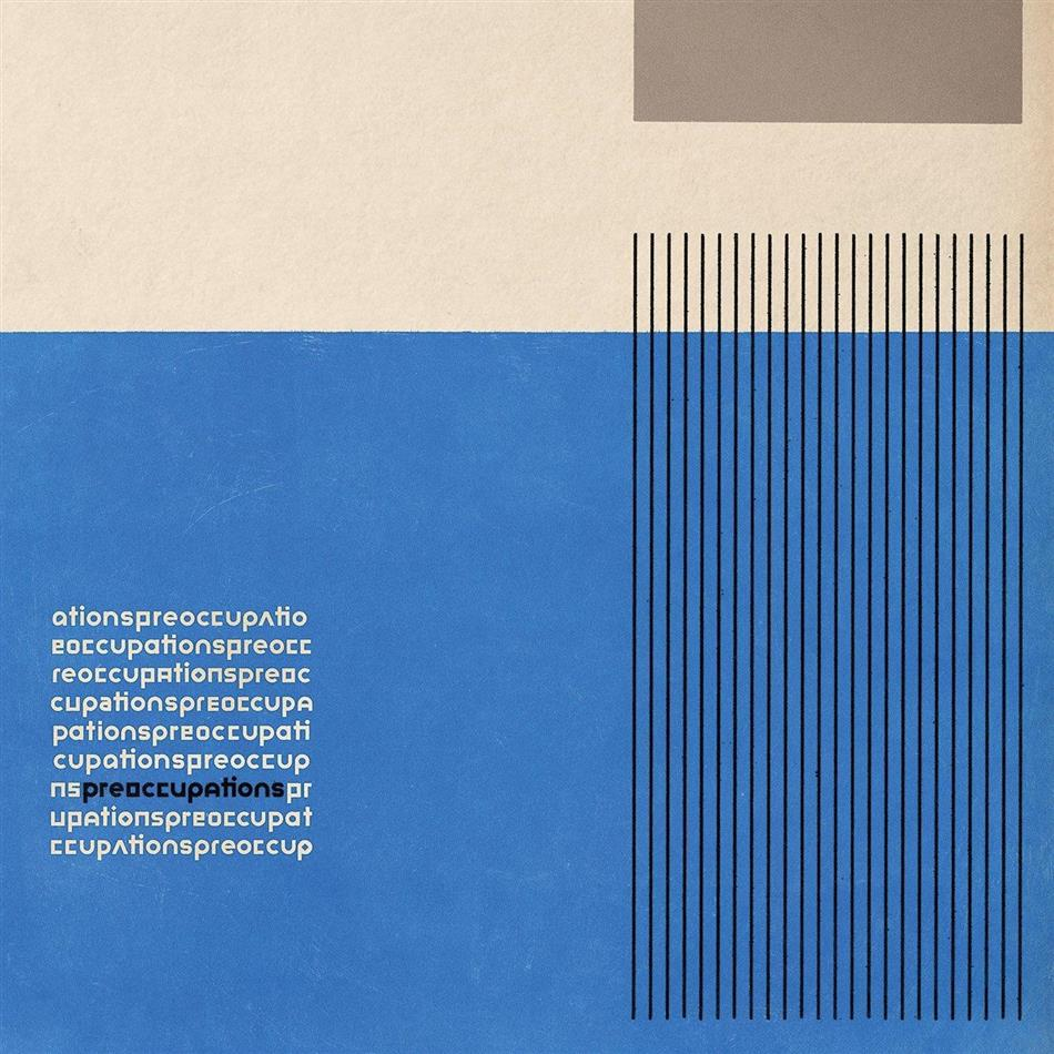 Preoccupations (Viet Cong) - ---