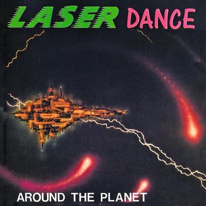 Laserdance - Around The Planet - 2016 Reissue