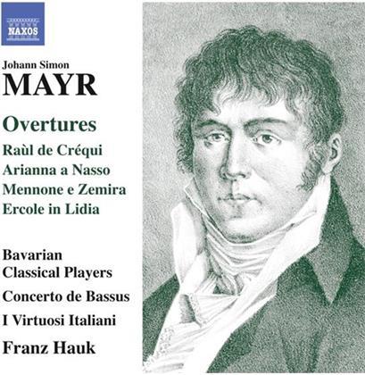 Bavarian Classical Players & Johann Simon Mayr (1763-1845) - Overtures