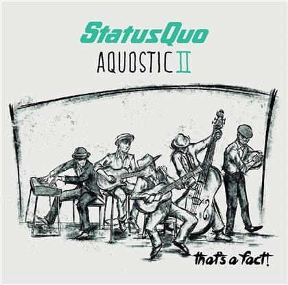 Status Quo - Aquostic II - That's A Fact! (2 LPs + Digital Copy)