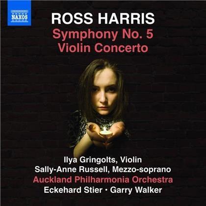 Garry Walker, Eckehard Stier, Ross Harris (*1945), Sally-Anne Russel, Ilya Gringolts, … - Symphony 5 / Violin Concerto