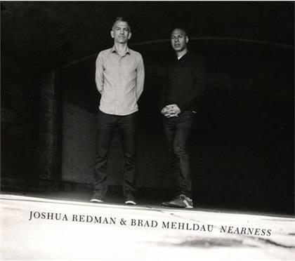 Joshua Redman & Brad Mehldau - Nearness