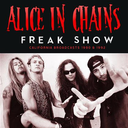 Alice In Chains - Freak Show - 2016 Version