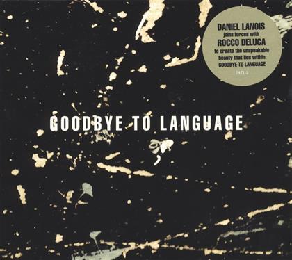 Daniel Lanois - Goodbye To Language (LP)