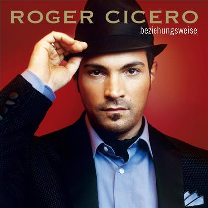 Roger Cicero - Beziehungsweise (Neuauflage)