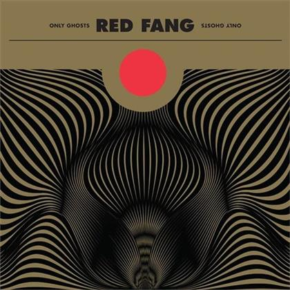 Red Fang - Only Ghosts (Deluxe Edition)