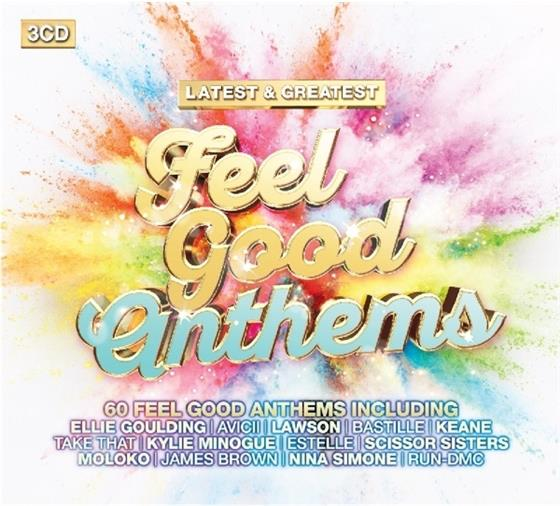 Feel Good Anthems - Latest & Greatest (3 CDs)