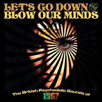 Let's Go Down & Blow Our Minds (3 CDs)