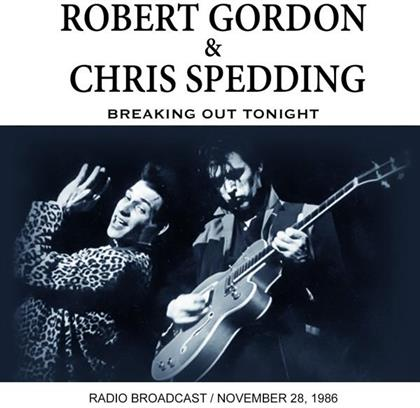 Robert Gordon & Chris Spedding - Breaking Out Tonight
