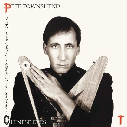 Pete Townshend - All The Best Cowboys Have Chinese Eyes - 2016 Version