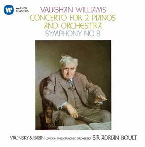 Sir Adrian Boult, Vitya Vronsky, Victor Babin & The London Philharmonic Orchestra - Concerto for 2 Pianos And Orchestra, Symphony No. 8