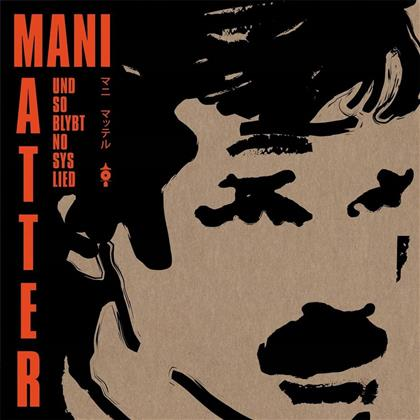 Und So Blybt No Sys Lied Mani Matter - Various - Tribute (LP)