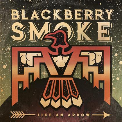 Blackberry Smoke - Like An Arrow - Signed CD