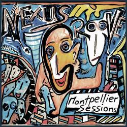 Nexus Groove - Montpellier Sessions