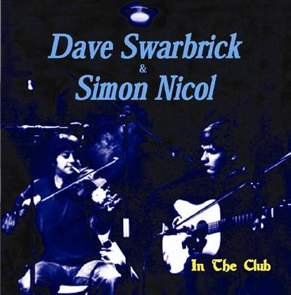 Dave Swarbrick & Simon Nicol - In The Club
