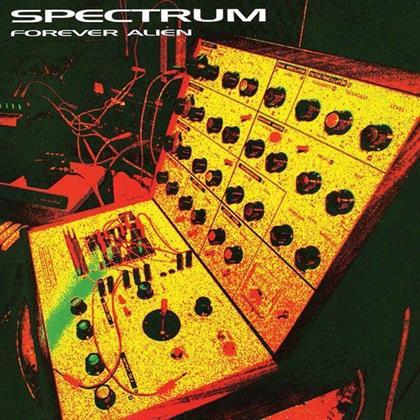 Spectrum - Forever Alien (LP)