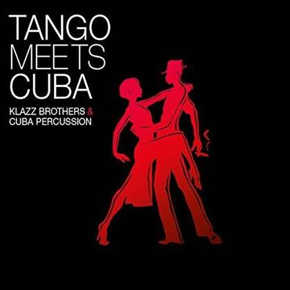 Klazz Brothers & Cuba Percussion - Tango Meets Cuba