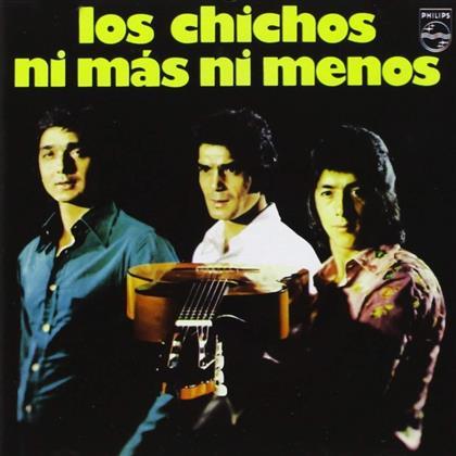 Los Chichos - Ni Mas Ni Menos (Remastered)