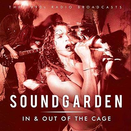 Soundgarden - In & Out Of The Cage - 1990 Radio Broadcasts