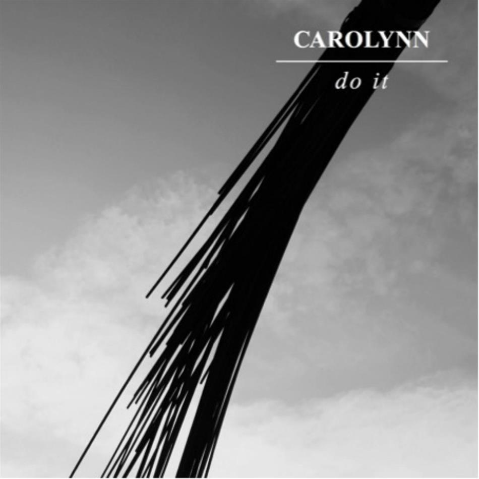 Carolynn - Do It