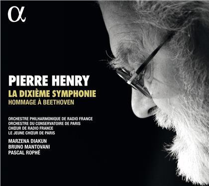 Pascal Rophé, Marzena Diakun, Bruno Mantovani, Pierre Henry (1927-2017) & Orchestre Philharmonique de Radio France - La Dixieme Symphonie - Hommage à Beethoven