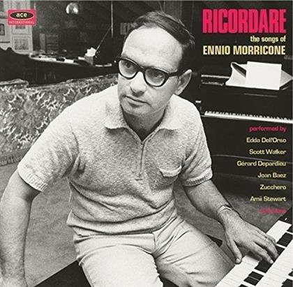 Ennio Morricone - Ricordare: The Songs Of Ennio Morricone