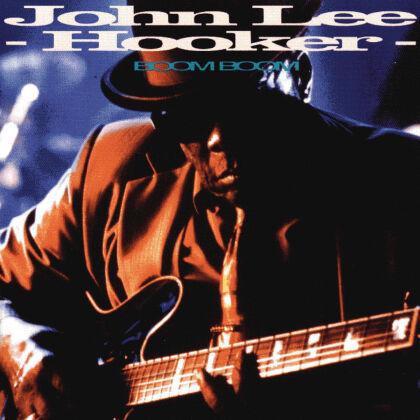 John Lee Hooker - Boom Boom (New Version)