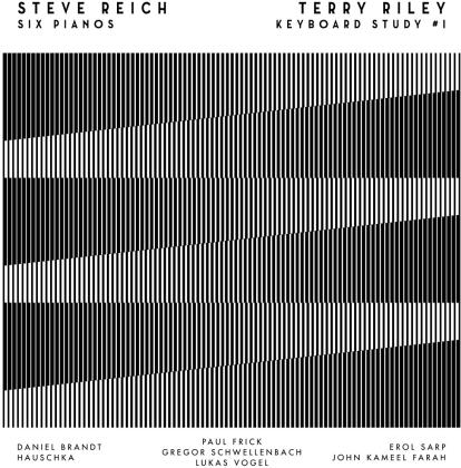 Steve Reich (*1936) & Terry Riley - Six Pianos / Keyboard Study #1 (LP)