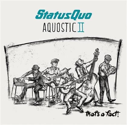 Status Quo - Aquostic II - One More For The Road