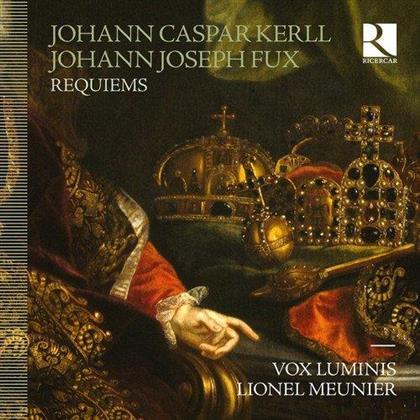 Vox Luminis, Johann Caspar Kerll (1627-1693), Johann Joseph Fux (1660 - 1741) & Lionel Meunier - Kerll: Missa Pro Defunctis, Fux: Kaiserrequiem