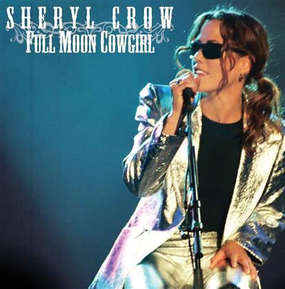 Sheryl Crow - Full Moon Cowgirl - FM Live Broadcast (2 CDs)