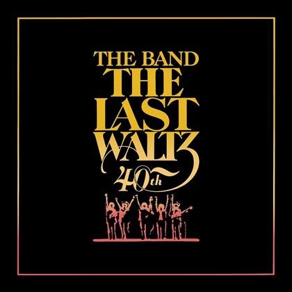 The Band - Last Waltz (40th Anniversary Deluxe Edition, 4 CDs + Blu-ray)