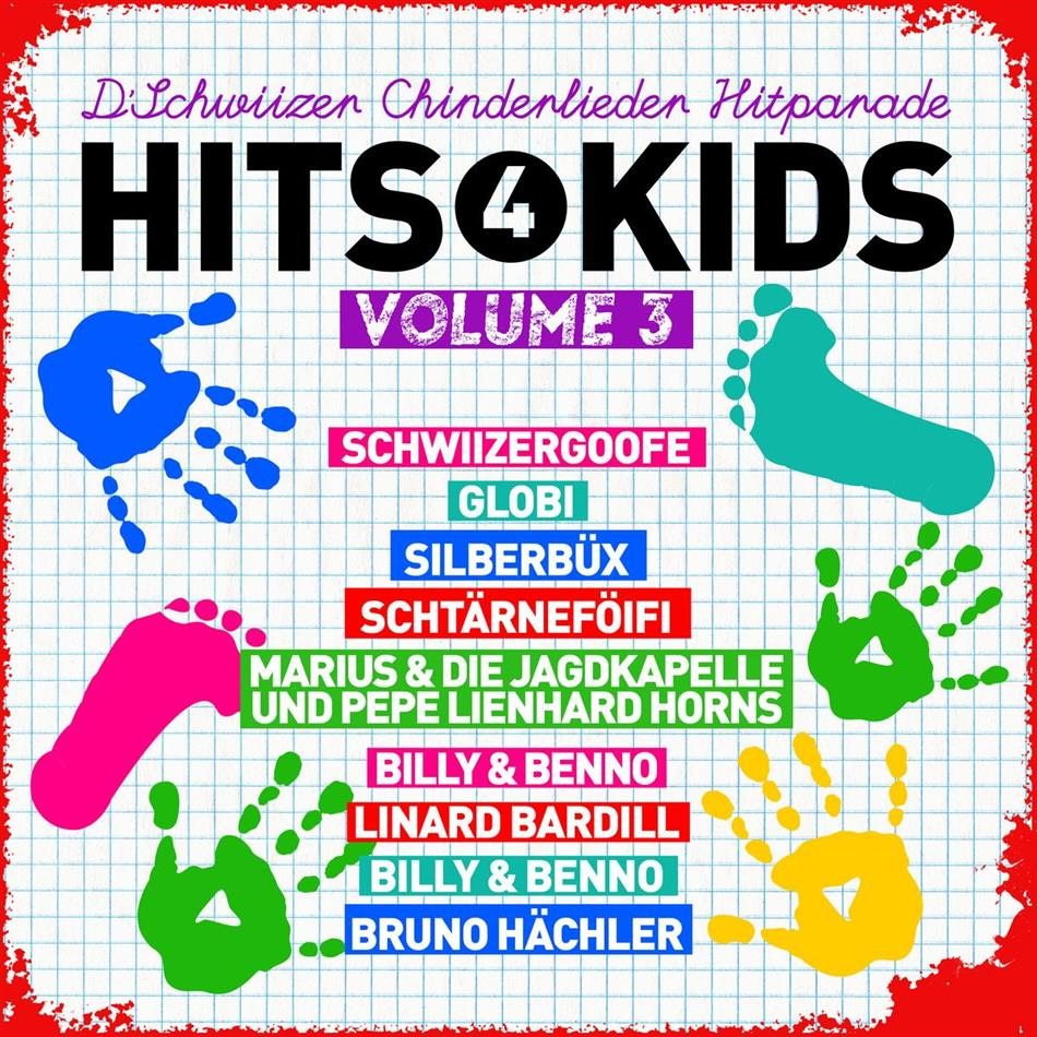 Hits 4 Kids - D'Schwiizer Chinderlieder - Vol. 3