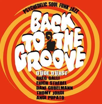 Düde Dürst (Krokodil) - Back To The Groove 2