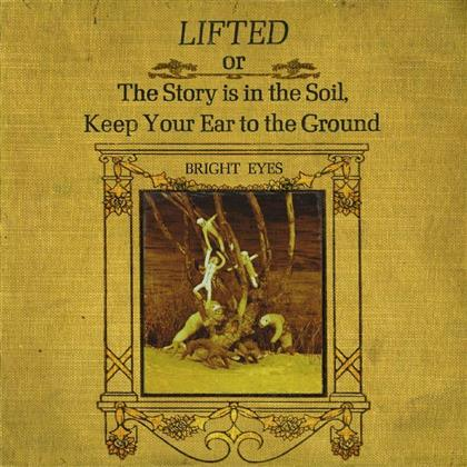 Bright Eyes - Lifted Or The Story Is In The Soil Keep Your (Remastered, LP)