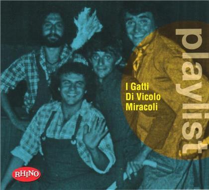 I Gatti Di Vicolo Miracoli - Playlist