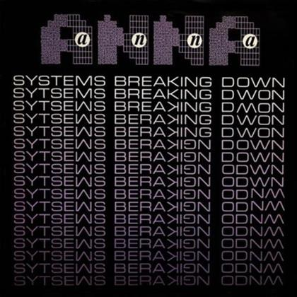 "Anna - Systems Breaking Down (Remastered, 12"" Maxi)"
