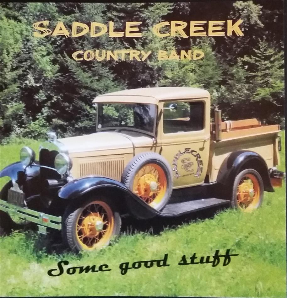 Saddle Creek Country Band - Some Good Stuff